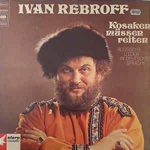 LP - Ivan Rebroff – Kosaken Müssen Reiten (Importado Alemanha)
