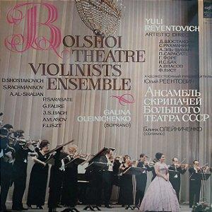 LP - Bolshoi Theatre Violinists Ensemble (Vários artistas) (Importado USSR)