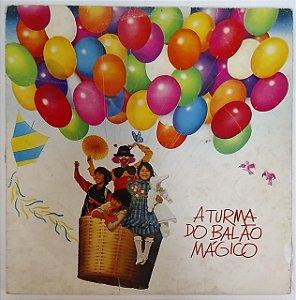 LP - A Turma Do Balão Mágico (Baile dos passarinhos) (1982)