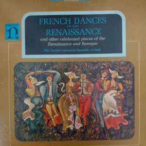 LP - The Ancient Instrument Ensemble Of Paris – French Dances Of The Renaissance (Importado US)