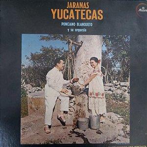 LP - Ponciano Blanqueto - Jaranas Yucatecas (Importado Mexico)