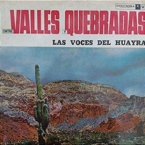 LP - Las Voces de Huayra – Entre Valles Y Quebradas (Importado Argentina)