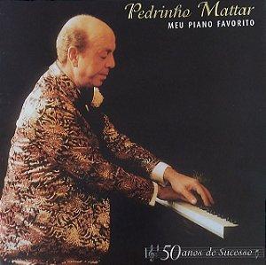 CD - Pedrinho Mattar - Meu Piano Favorito