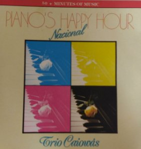 CD - Trio Caiowás - Piano's Happy Hour Nacional