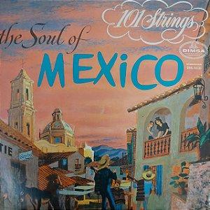LP - 101 Strings – The Soul Of Mexico (Importado US)