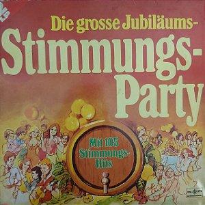 LP - Die Grosse Jubiläums-Stimmungs-Party (Importado Alemanha)