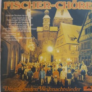 LP - Fischer-Chöre – Die Schönsten Weihnachtslieder (Importado Alemanha)