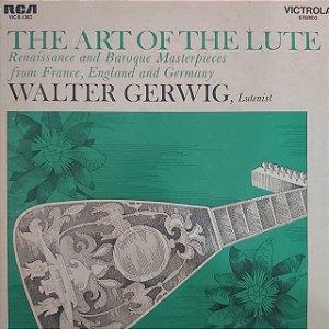 LP - Walter Gerwig – The Art Of The Lute (Importado US)