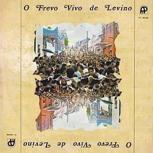 CD - José Menezes E Sua Orquestra – O Frevo Vivo de Levino