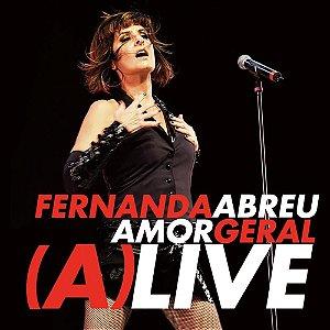 CD - Fernanda Abreu – Amor Geral (A)LIVE (Lacrado)