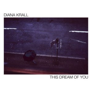 CD - Diana Krall – This Dream Of You (DigiPack - Lacrado)