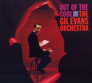 CD - The Gil Evans Orchestra – Out Of The Cool (Lacrado)