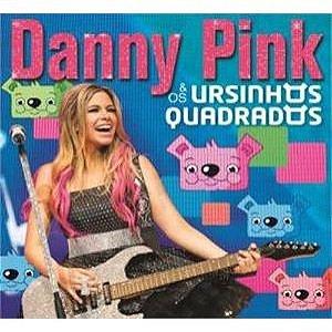 CD - Danny Pink – Danny Pink & Os Ursinhos Quadrados (Lacrado)