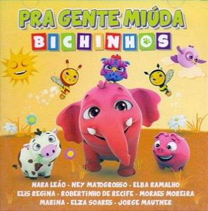 CD - Pra Gente Miúda - Bichinhos (Vários Artistas)