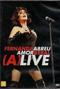 DVD - Fernanda Abreu – Amor Geral (A)LIVE (Lacrado)