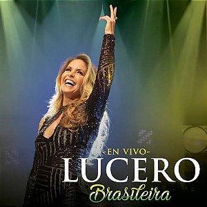 CD - Lucero – Brasileira (En Vivo) (Novo Lacrado)