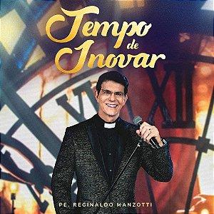 CD - PADRE REGINALDO MANZOTTI - TEMPO DE INOVAR AO VIVO (Novo - Lacrado)