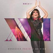 CD - Renascer Praise XXI - Hosana (Ao Vivo) (Novo - Lacrado)