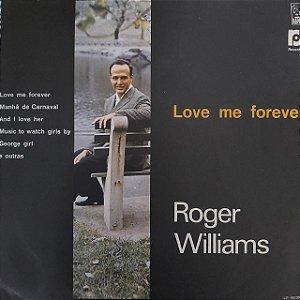 LP - Roger Williams - Love Me Forever