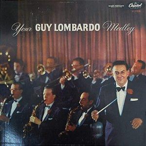 LP - Guy Lombardo And His Royal Canadians – Your Guy Lombardo Medley (Importado US)