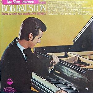 LP - Bob Ralston – Playing The World's Most Beautiful Love Themes