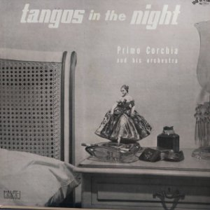 LP - Primo Corchis - Tango in The Night