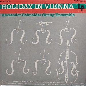 LP - Alexander Schneider String Ensemble – Holiday in Vienna (Importado US)