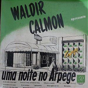 LP - Waldir Calmon E Seu Conjunto – Uma Noite No Arpège (A Sua Boite)
