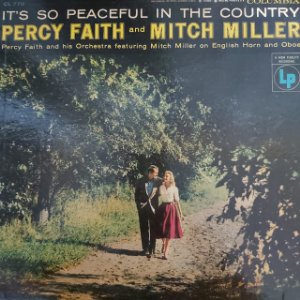 LP - Percy Faith And Mitch Miller – It's So Peaceful In The Country (Importado US)