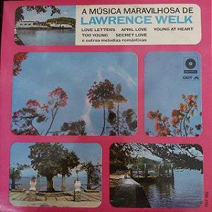 LP - Lawrence Welk - A Música Maravilhoda de Lawrence Welk