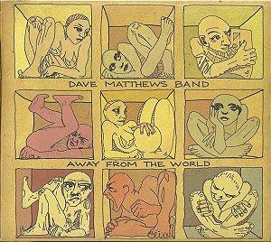 CD - Dave Matthews Band – Away From The World - Novo (Lacrado)