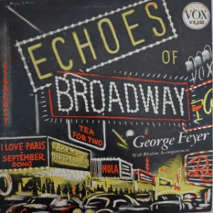 "LP - George Feyer – Echoes Of Broadway (Importado US) (10"")"