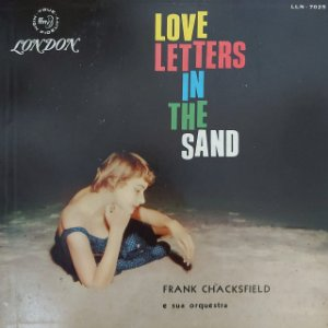 LP - Frank Chacksfield & His Orchestra – Love Letters In The Sand