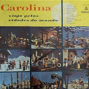 LP - Carolina Cardoso de Menezes – Carolina Viaja Pelas Cidades Do Mundo