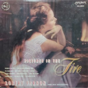 LP - Robert Farnon And His Orchestra – Pictures In The Fire
