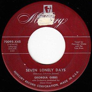 COMPACTO - Georgia Gibbs – Seven Lonely Days