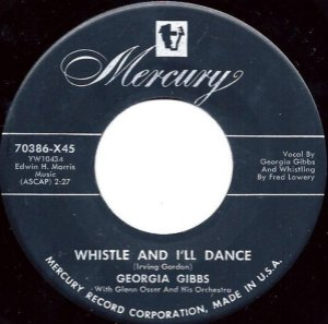 COMPACTO - Georgia Gibbs – Whistle And I'll Dance / Wait For Me, Darling