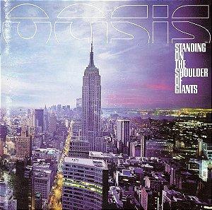 CD - Oasis – Standing On The Shoulder Of Giants (Novo - LACRADO)
