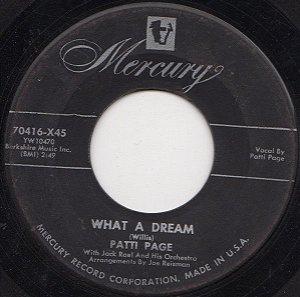 COMPACTO - Patti Page – What A Dream / I Cried
