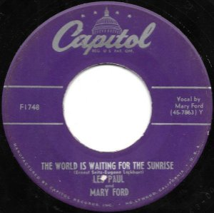 COMPACTO - Les Paul and Mary Ford – The World is Waiting For The Sunrise / Whispering