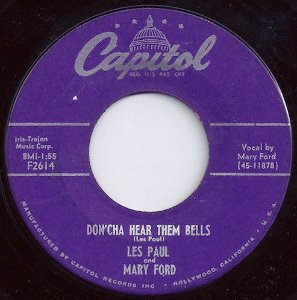 COMPACTO - Les Paul And Mary Ford / Les Paul – Don'cha Hear Them Bells / The Kangaroo
