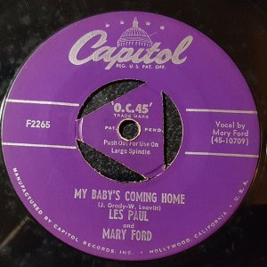 COMPACTO - Les Paul And Mary Ford / Les Paul – My Baby's Coming Home