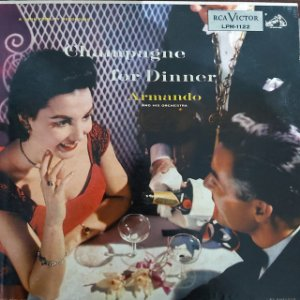 LP - Armando And His Orchestra – Champagne For Dinner (Importado US)