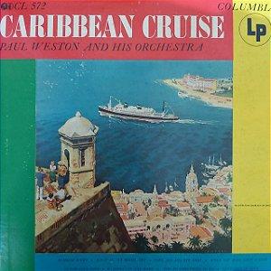 LP - Paul Weston And His Orchestra – Caribbean Cruise (Importado US)