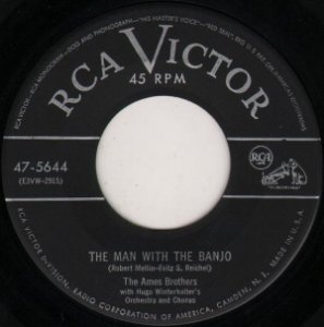 COMPACTO - The Ames Brothers – The Man With The Banjo / Man, Man is For The Woman Made