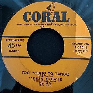 COMPACTO - Teresa Brewer – Ricochet (Rick-O-Shay) / Too Young To Tango (Importado US)