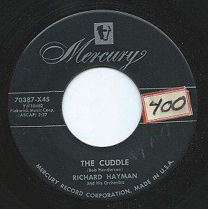 COMPACTO - Richard Hayman – The Cuddle / Hernando's Hideaway