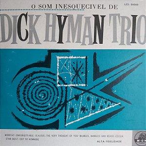 "LP - The Dick Hyman Trio – The ""Unforgettable"" Sound Of The Dick Hyman Trio (Importado US) (10"")"