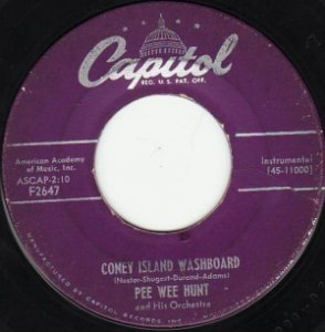 COMPACTO - Pee Wee Hunt And His Orchestra – Coney Island Washboard / Mama's Gone Good Bye