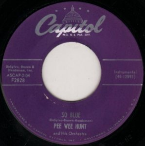 COMPACTO - Pee Wee Hunt And His Orchestra – So Blue / The Vamp